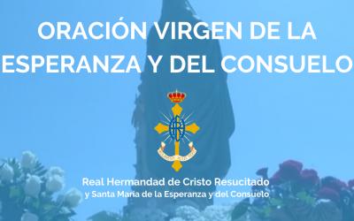 ORACIÓN VIRGEN DE LA ESPERANZA Y DEL CONSUELO