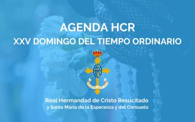 AGENDA HCR   XXV DOMINGO DEL TIEMPO ORDINARIO