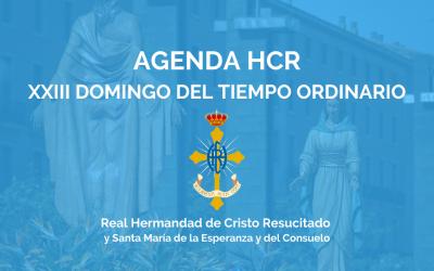 AGENDA HCR | XXIII DOMINGO DEL TIEMPO ORDINARIO