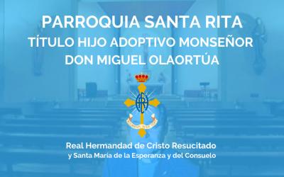 PQA. SANTA RITA   TÍTULO HIJO ADOPTIVO MONSEÑOR DON MIGUEL OLAORTÚA
