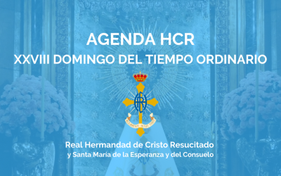 AGENDA HCR | XXVIII DOMINGO DEL TIEMPO ORDINARIO