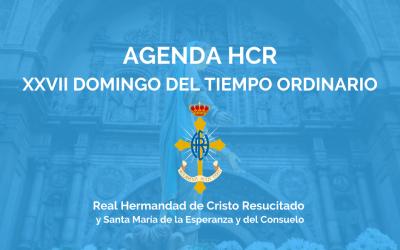 AGENDA HCR | XXVII DOMINGO DEL TIEMPO ORDINARIO